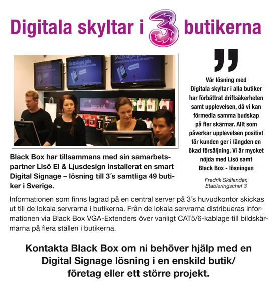 Black Box Digital Signage hos 3