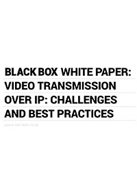 AV over IP Best Practices Whitepaper